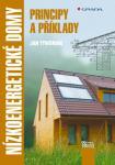 Kniha, která shrnuje poslední znalosti a aktuální trendy výstavby nízkoenergetických budov.