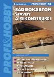 Kniha o moderním stavebním materiálu na úpravy a rekonstrukce obytných prostor .