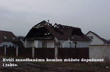 Kvůli zanedbanému komínu můžete dopadnout i takto  Zdroj: http://vytapeni.tzb-info.cz/kominy-a-kourovody/12947-cistit-komin-je-mozne-i-svepomoci